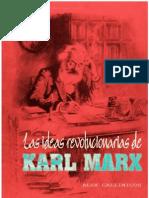 Alex Callinicos - Las ideas revolucionarias de Marx.pdf