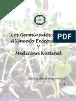 Los Germinados Como Alimento Excepcional y Medicina Natural