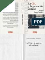 Frances Stonor Saunders - La CIA y La Guerra Fria Cultural