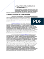Pemilihan Dan Penentuan Strategi Pembelajaran
