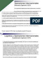 Logística y Operaciones Internacionales - Cuestionario Capítulo 5 GTS