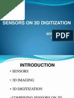 Sensor on 3D Digitization