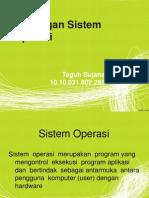 Dukungan Sistem Operasi - Teguh Sujana