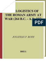 Logistics of the Roman Army at War 264bc - 235ad