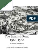 2013 CERINO BADONE Vicende Di Una Strada. The Spanish Road 1560-1588