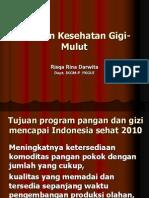 Gizi Dan Kesehatan Gigi-Mulut Depkes 2009
