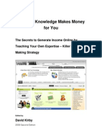 The Secrets to Generate Income Online by Teaching Your Own Expertise (Killer Money Making Strategy) 2009 Second Edition