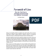 A Pyramid of Lies - How the Wolf Pack is Attacking and Destroying True Biblical Christianity