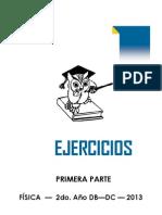 EJERCICIOS FÍSICA  5°DB DC 1er sem. 2013