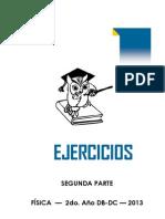 EJERCICIOS FÍSICA 5°DB DC 2do sem. 2013