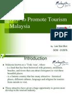 How to Promote Tourism Malaysia
