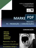 Aula03 Promoo Comunicao 100320165802 Phpapp01