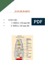 Fuze B 429 and B 429 E