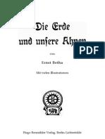 Betha Ernst - Die Erde Und Unsere Ahnen (1913, 383 S., Text)