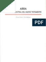 Joachim Jeremias - ABBA y El Mensaje Central Del Nuevo Testamento