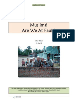 O Muslims! Are We at Fault?!