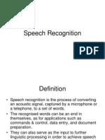 Speech Recognitions