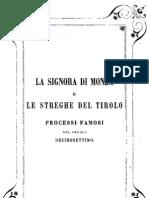 Tullio Dandolo - La Signora Di Monza e Le Streghe Del Tirolo - 1854