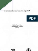 Salomón Kalmanovitz, Constituciones y crecimiento económico enla  Colombia del siglo XIX