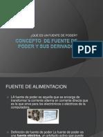 Concepto de Fuente de PODER y Sus Derivados Jk