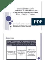 Comparação do cálculo dosimétrico em imagem de TC com e sem contraste intravenoso para Tórax e Cabeça e Pescoço