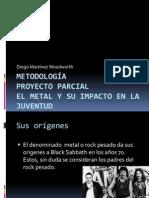 Metodología HISTORIA DEL METAL.pptx