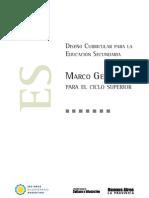 Marco General - Ciclo Superior - Escuela Secundaria