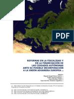 Reformas en la fiscalidad y la financiación ante la incorporación de Ceuta y Melilla a la Unión Aduanera Europea