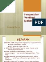 Pengenalan Ventilasi Mekaanik 2012