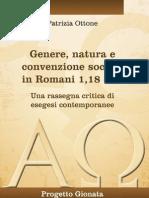 """""""Genere, natura e convenzione sociale in Romani 1,18-32. Una rassegna critica di esegesi contemporanee"""" di Patrizia Ottone'"""