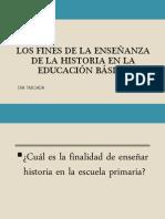 LOS FINES DE LA ENSEÑANZA DE LA HISTORIA