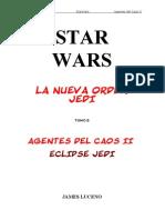 112 Star Wars - La Nueva Orden Jedi 05 - Agentes Del Caos II - Eclipse Jedi