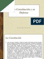 La Constitucion y Su Defensa