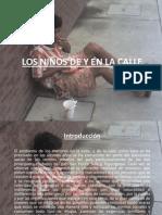 Los niños de y en la calle-Tegucigalpa Honduras