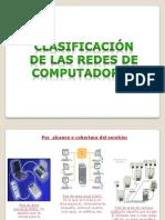 clasificacindelasredesdecomputadoras-110117201949-phpapp01