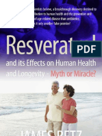Resveratrol and Its Effects on Human Health and Longevity