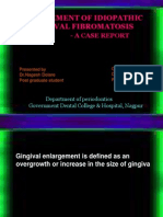 Management of Idiopathic Gingival Fibromatosis