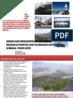 Design and Renovation of the Soibada Pilgrimage Timor Leste