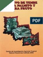 Cultivo de Tembe Para Palmito y Para Fruto