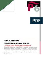 Opciones de Programación en P6Actividades fuera de secuencia