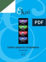 TOKIKO GARAPEN EKONOMIKOA (Eus) LOCAL ECONOMIC DEVELOPMENT (Basque) DESARROLLO ECONOMICO LOCAL (Eus)