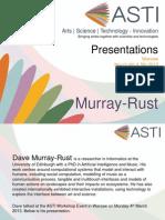 ASTI Presentations - Dave Murray-Rust