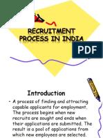 Recruitment process in India.