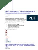 Centrala Termica in Condensatie Viessmann Vitodens 100