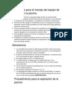 Instrucciones Para El Manejo Del Equipo de Su Piscina de La Piscina