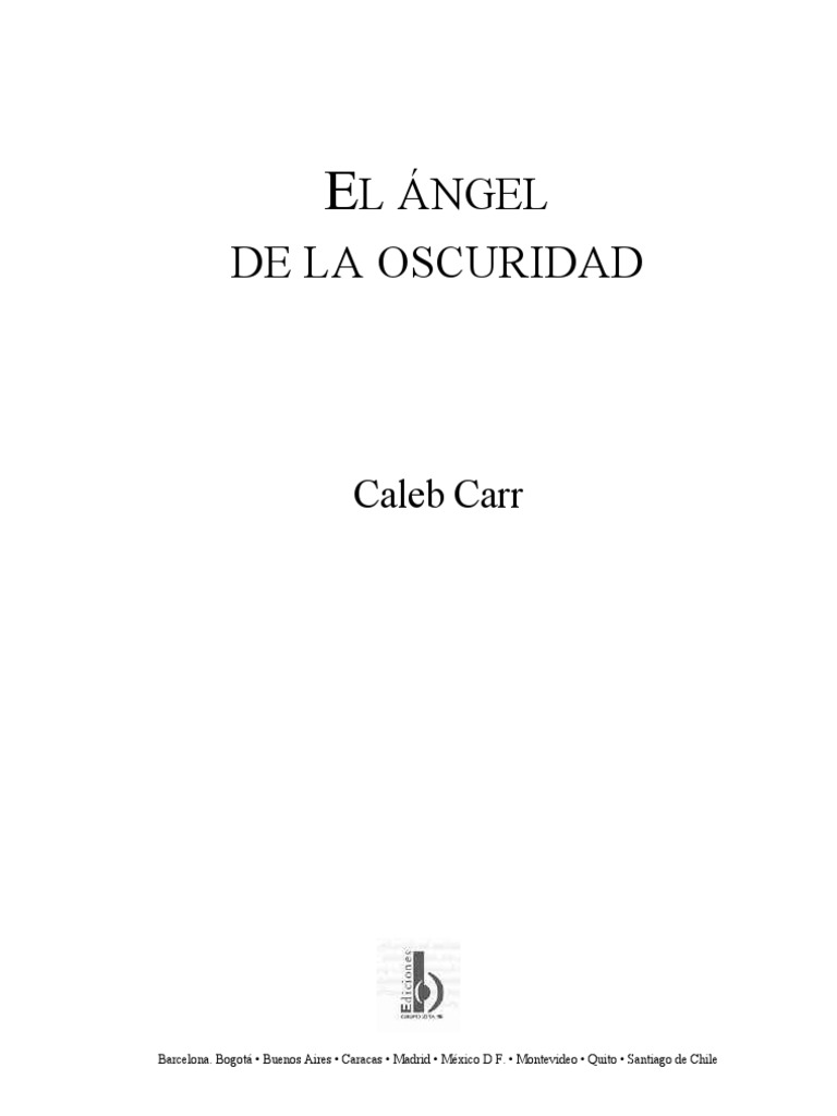 Carr Caleb - El Angel De La Oscuridad.pdf