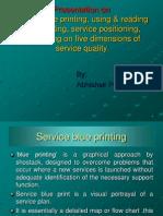 Abhi Ppt on Sevice Blue Print