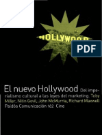 El Nuevo Hollywood Del Imperialismo Cultural a Las Leyes Del Marketing 2001