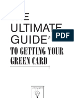 The Ultimate Guide to Getting Your Greencard