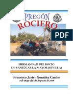 Pregón de la Hermandad del Rocío de Sanlúcar la Mayor 2004. Francisco Javier González Cantos